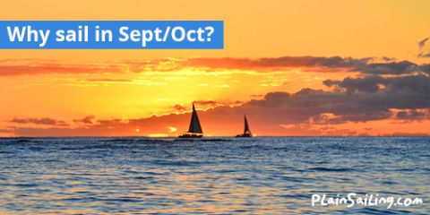 Why sail in September / October?