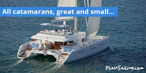 All Catamarans, Great and Small...