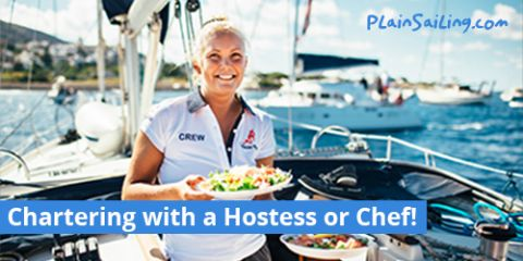 Chartering with a Hostess or Chef
