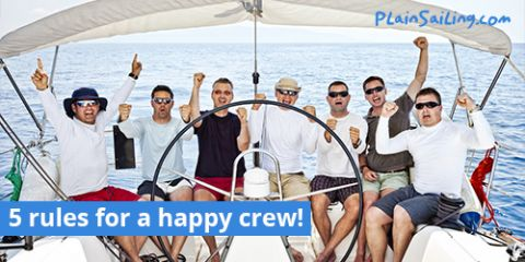 5 Rules for a happy crew!