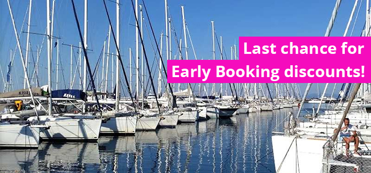 Last chance for early booking discounts